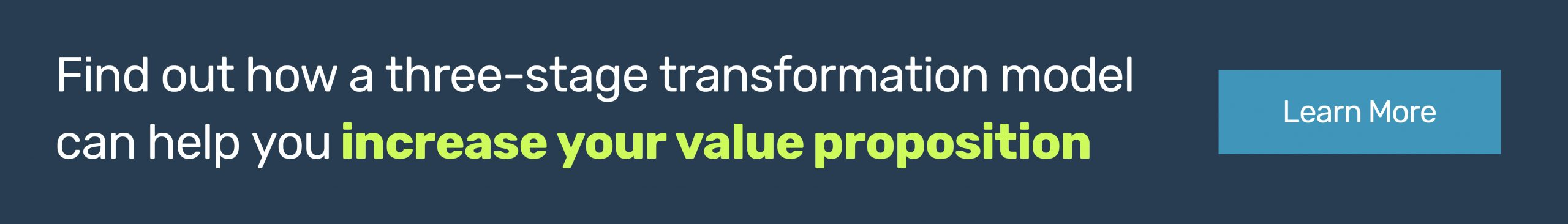 Button: Find out how a three-stage transformation model can help you increase your value proposition